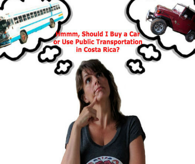 Buying a Car VS Using Public Transportation in Costa Rica: Our Experience